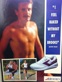 """""""I Feel Naked Without My Brooks"""" Old school Brooks Running Shoe advert in Runner's World, Running Photos, Brooks Running Shoes, Runners World, Old School, I Laughed, Clinic, Naked, The Past, Health Fitness"""