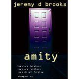 Amity (Kindle Edition)By Jeremy D Brooks