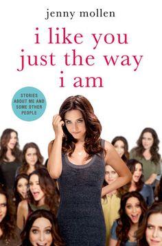 I Like You Just the Way I Am - Jenny Mollen | Humor |813161951: I Like You Just…