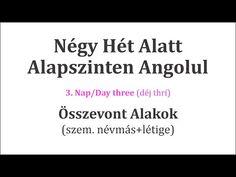 Könnyen, Gyorsan Angolul 1-106. nap - YouTube Nap, English Language, Hungary, Languages, Massage, Education, Youtube, Idioms, English People