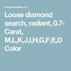 loose Diamonds : loose Diamonds : Loose diamond search radiant 0.7- Carat MLKJIHGFED Color