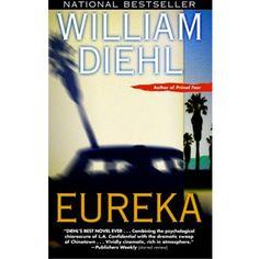 Eureka by William Diehl.