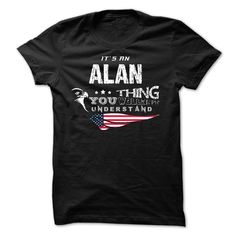 If your name is ALAN then this is just for you T Shirts, Hoodies. Check price ==► https://www.sunfrog.com/Names/If-your-name-is-ALAN-then-this-is-just-for-you-29808139-Guys.html?41382 $23