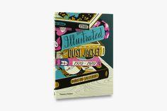 The Illustrated Dust Jacket: 1920-1970, un libro dedicato alle illustrazioni di copertina - Frizzifrizzi