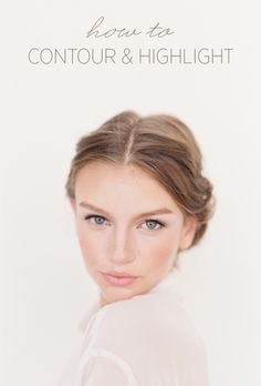 How to contour and highlight (makeup tutorial).. Would you or do you use this technique?
