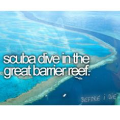 Before I Die. This is the one thing that I HAVE to do before I die