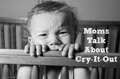 crayonfreckles: moms talk about the cry it out approach