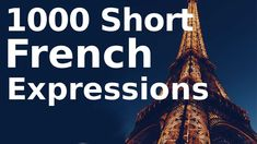 Learn 1000 Short French Expressions You Can Use Right Now - YouTube French Expressions, French Language, Foreign Language, Flashcard App, Right Now, Learn French, Vocabulary, Play, Learning