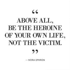 So many people just want to be a victim, blaming their past on how they act.. I don't wanna be like that!
