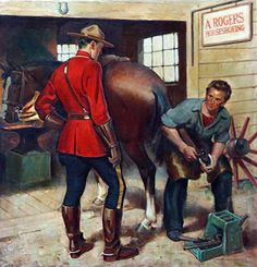 Mountie's horse being shod. Western Theme, Western Art, Print Pictures, Old Pictures, Ottawa, Vintage Ads, Vintage Posters, Hot Cops, Canadian History
