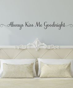 'Always Kiss Me Goodnight' Wall Quotes Decal