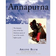 Dramatic story of 13 women who were the first women to climb the treacherous slopes of Annapurna.