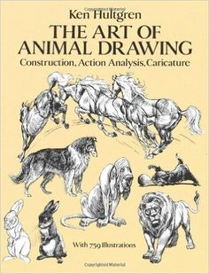 The Art of Animal Drawing: Construction, Action, Analysis, Caricature (Dover Art Instruction) by Hultgen, Ken ( 1993 ): Amazon.co.uk: Ken Hultgren: Books