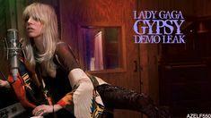Lady Gaga - Gypsy Demo Leak 2017