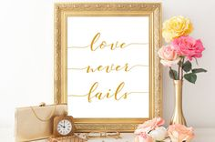Bible quote print 1 Corinthians 13:8 Love never fails Wedding quotes print Scripture print Bible verse wall art Christian wall art printable by RGwallDecor on Etsy https://www.etsy.com/listing/459729206/bible-quote-print-1-corinthians-138-love