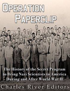 Operation Paperclip: The History of the Secret Program to... https://smile.amazon.com/dp/B01GQONK64/ref=cm_sw_r_pi_dp_UzhwxbPWCGR82