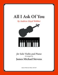 All I Ask of You (Solo Violin & Piano)