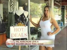 Programa da Tarde Val Marchiori mostra o luxo de Miami para a Mulher Melão  18/9/2012 - http://webjornal.com/5482/programa-da-tarde-val-marchiori-mostra-o-luxo-de-miami-para-a-mulher-melao-1892012/