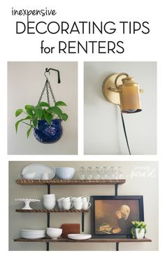 Inexpensive Decorating Tips for Renters (& Homeowners)  Includes lots of DIY ideas!