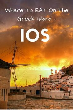 This island is on the Bucket list! Where To Eat On The Greek Islands: Ios. Food Travel in Greece.