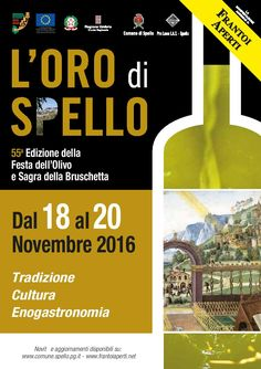 L'Oro di Spello 2016. Festa dell'Olivo e Sagra della Bruschetta. 18/20 Novembre