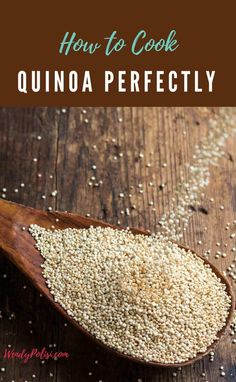 Know that it is good for you, but aren't quite sure how to cook quinoa? Tired of soggy, mushy quinoa? If you want perfect fluffy quinoa, every time read on to learn How to Cook Quinoa Perfectly.  Also, learn how to make quinoa taste great every time so that you can enjoy this superfood with enthusiasm. #quinoa #cookingquinoa #glutenfree #recipe via @wendypolisi