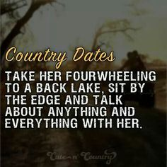 Country Strong Quotes, Country Couples Quotes, Couple Quotes, Country Sayings, Girl Sayings, Family Quotes, Country Dates, Cute N Country, Country Boys