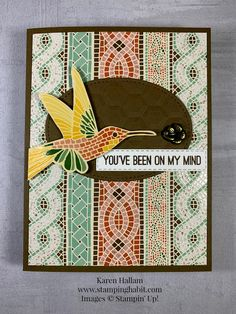 With Mosaic Mood on my mind, I created a pretty thinking of you card for someone with Mosaic Mood Specialty Designer Series Paper by Stampin' Up! Mood Card, Bird Cards, Card Tutorials, Card Maker, Card Kit, Stamping Up, My Mind, Paper Design, Homemade Cards