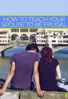 If you're frugal, it's understandable you might want your spouse to follow your lead. Here are a few ways you can ease them into frugality.
