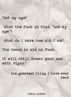 Fuck my age