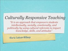 In short culturally responsive teaching is. Responsive Classroom, Classroom Management Strategies, Cultural Diversity, Class Projects, Curriculum, School Ideas, Back To School, Leadership, Brain