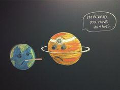 I'm afraid you have humans.