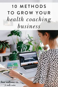 10 Methods To Grow Your Health Coaching Business | How To Start A Business - Have you been dabbling in health coaching for some time now, or is 2021 the year you're launching your brand new health coaching business? Click for some helpful tips for building (and growing!) your dream wellness business. | Online Business Tips | Successful Business | Entrepreneur Tips | Health Coaching | Four Wellness Co. #healthcoach #wellnessbusiness #entrepreneur #smallbusiness #onlinebusiness #biztips Successful Business, Business Advice, Business Entrepreneur, Online Business, Marketing Tactics, Digital Marketing Strategy, Online Marketing, Lifestyle Group, Healthy Lifestyle