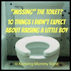 Raising A Little Boy: 10 Things I Wasn't Prepared For by Keeping Mommy Sane