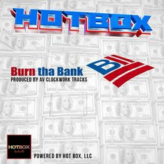 The 4TH is over but we still got plenty of left overs... Be on the look out for the new HOT BOX single BURN THA BANK droppin AUGUST 1, 2014... enjoy the left over fireworks and barbecue... we working over here!!!