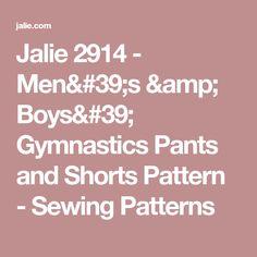 Jalie 2914 - Men's & Boys' Gymnastics Pants and Shorts Pattern  - Sewing Patterns