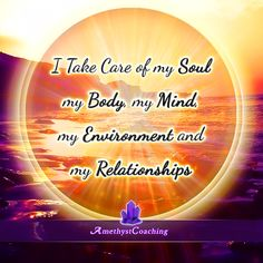 Today's Centering Thought: I Take Care Of My Soul, My Body, My Mind, My Environment And My Relationships <3 #affirmation #coaching It is not enough just to repeat words, while repeating the affirmation, feel and believe that the situation is already real. This will put more energy into the affirmation.