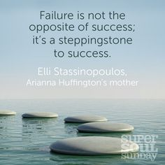 Failure is life's way for moving us one step closer to connecting us to a greater purpose and fulfillment.