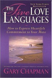 Five Love Languages, The by Gary Chapman...a great book for understanding your most important relationships.