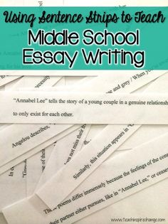Fun & Educational: Middle School Essay Writing with Sentence Strips | Teach. Inspire. Change.