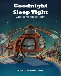 #Win $25 with GOODNIGHT, SLEEP TIGHT: WHAT A WONDERFUL FLIGHT by @Louise Lintvelt #Blogtour & #Giveaway | hosted by Mother Daughter Book Promotions Services / @Renee @ Mother Daughter Book Reviews | http://www.cherrymischievous.com/2014/06/goodnight-sleep-tight-blogtour-giveaway.html