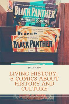 Heroes, heroines, and history abound in these comics.   book lists | comics | comics about history