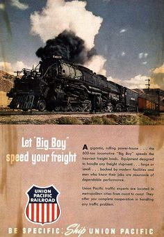 """UP Advertisement Featuring the """"Big Boy"""" Articulated Steam Engine"""