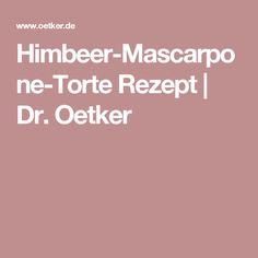 Himbeer-Mascarpone-Torte Rezept | Dr. Oetker