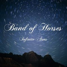 Originally released in 2010, Infinite Arms is the third full-length from the Low Country's premier rock 'n' roll outfit Band of Horses. Produced by Band of Horses with additional production from Phil