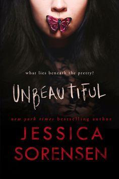 Unbeautiful by Jessica Sorensen • December 23, 2014 https://www.goodreads.com/book/show/22072059-unbeautiful