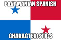 PANAMANIAN SPANISH CHARACTERISTICS | Because of the significant US presence and cultural influence, which was more pronounced after the construction of the Panama Canal in 1914 up to the end of 1999, Panamanian Spanish has absorbed a significant amount of English vocabulary. #Panama #LearnSpanish
