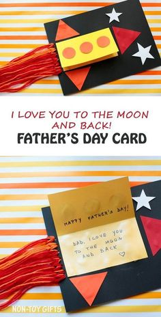 DIY Father's Day card for kids to make. Rocket card for dad with message: Dad, I love you to the moon and back. Free printable at Non-Toy Gifts Diy Father's Day Gifts, Father's Day Diy, Craft Gifts, Easy Diy Father's Day Crafts, Best Father's Day Gifts, Fun Crafts, Diy For Kids, Gifts For Kids, Card Making For Kids