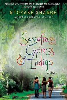 Ntozake Shange Books | Sassafrass, Cypress & Indigo by Ntozake Shange:: Reader Store