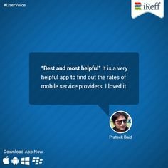 Do you agree with Mr.Prateek Baid? Share with us your experience too! :)  #Uservoice #iReff #Testimonial #Feedback #MobileApp